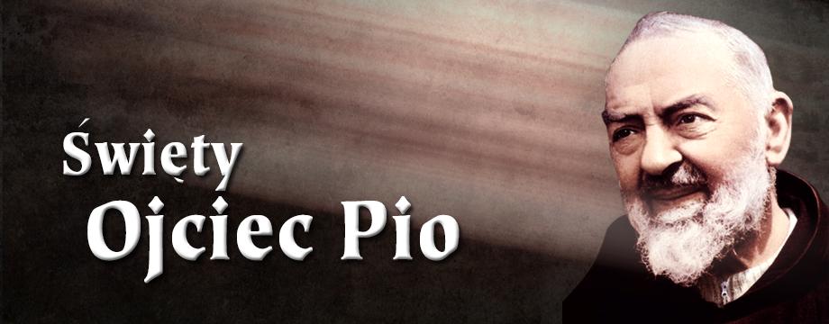 Święty ojciec Pio ... nasi bliscy święci
