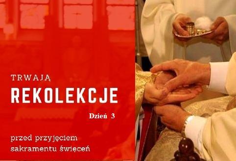 Msza święta z konferencją przed święceniami kapłańskimi –  środa 22.01.2019 godz. 20.00