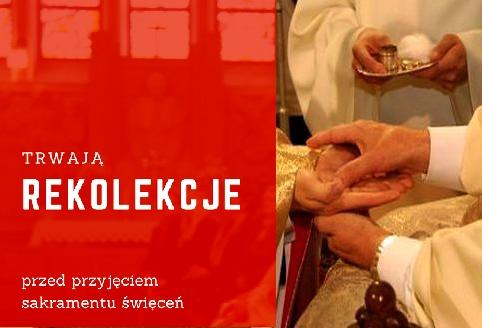 Czwarty dzień rekolekcji przed święceniami kapłańskimi (24.01.2019)