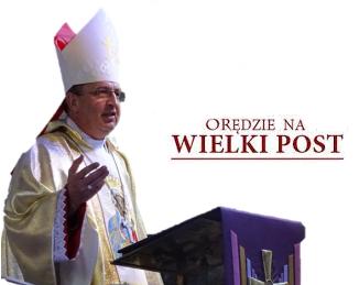 Orędzie Pierwszego Biskupa na Wielki Post 2020