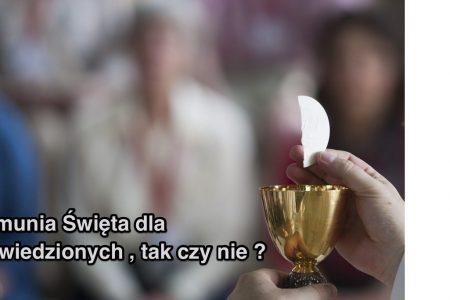 Komunia święta dla rozwodników , tak czy nie ? - katecheza