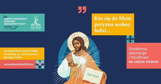 Ogólnoświatowa Adoracja Najświętszego Sakramentu 13 czerwca 2020 godz.20.00