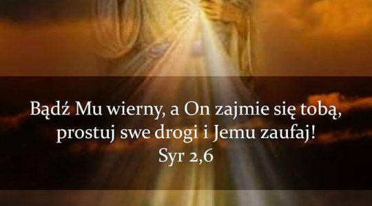 Bądź Mu wierny, a On zajmie się tobą