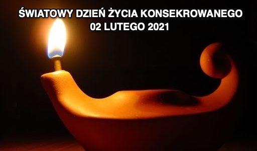 Światowy Dzień Życia Konsekrowanego 02 lutego 2021