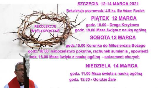 Rekolekcje Wielkopostne dla Wspólnoty w Szczecinie 12-14 marca 2021