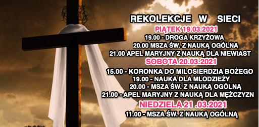 Rekolekcje Wielkopostne w Sieci 19 - 21 marca 2021